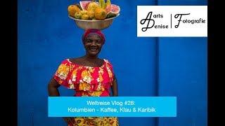 Weltreise Vlog #28: Kolumbien - Kaffee, Klau & Karibik