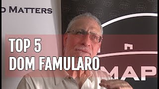 My Magnificent Five: Dom Famularo