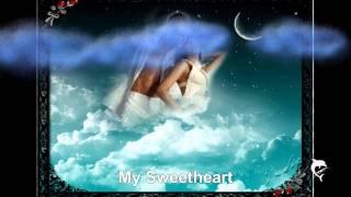 Sweetheart my Darling my Dear