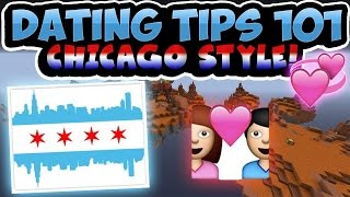 DATING TIPS 101: CHICAGO STYLE!