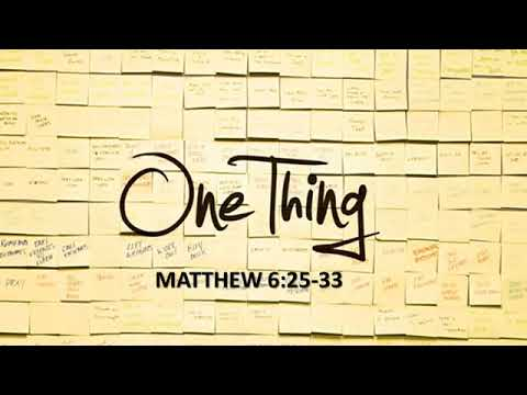 One Thing Sermon