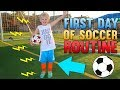 Michael's First Day of Soccer Routine