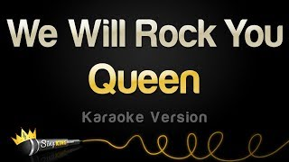 Queen - We Will Rock You (Karaoke Version)