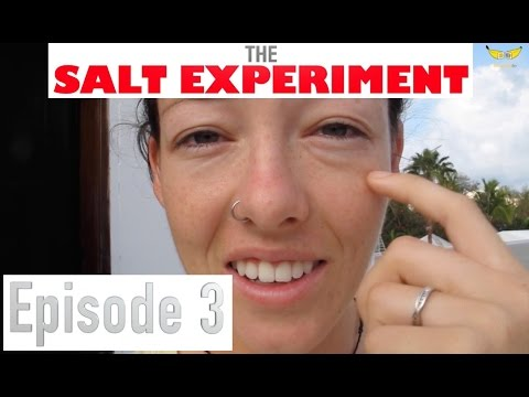 The Salt Experiment - Day 3: