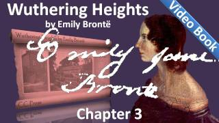 Chapter 03 - Wuthering Heights by Emily Brontë