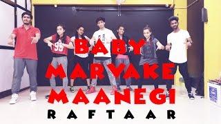 Baby Marvake Maanegi | Raftaar | Mohit Jain's Dance Institute | Dance Choreography | MJDi