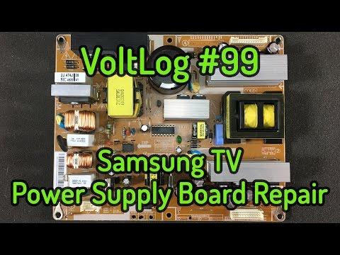 Voltlog #99 - Samsung TV Power Supply Board Repair MK32P5T BN44-00213A