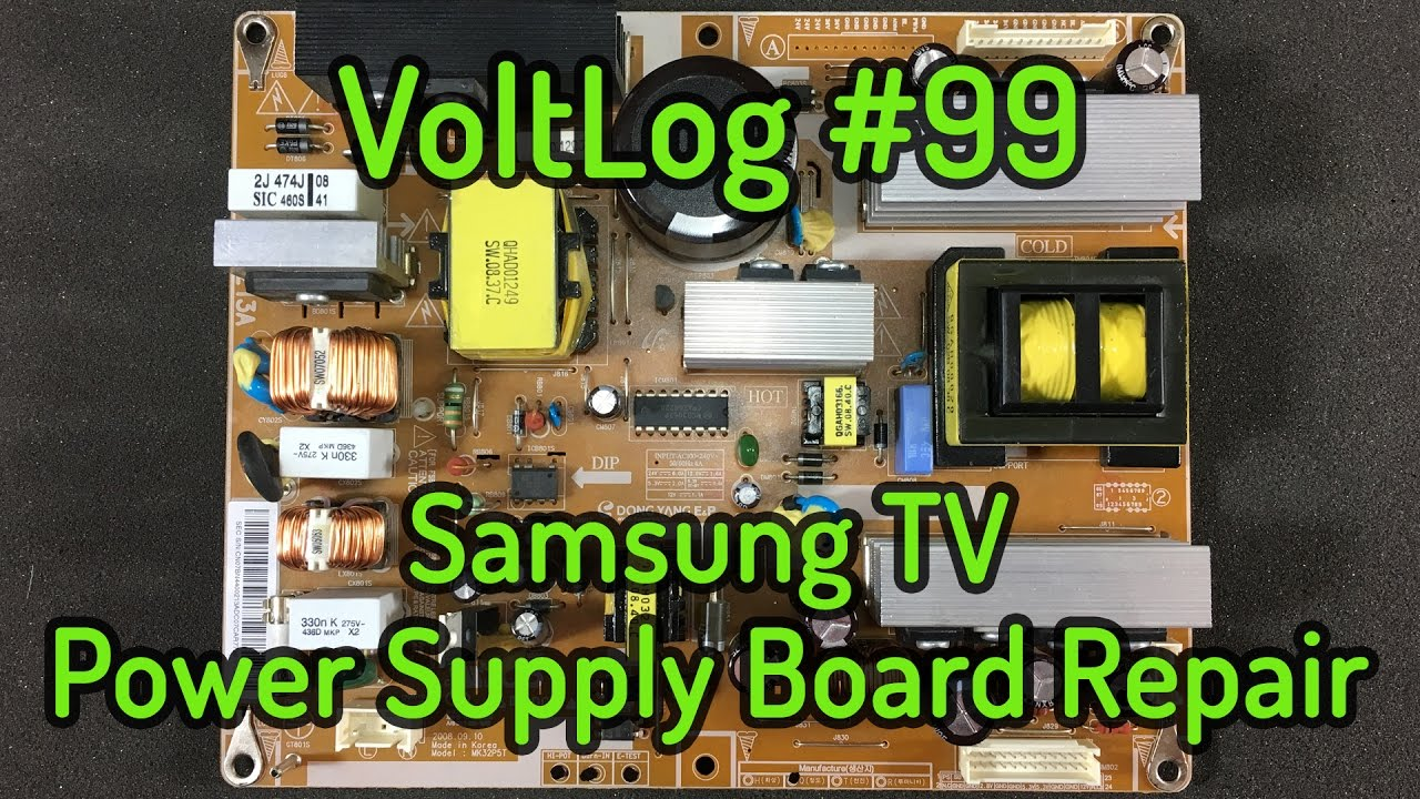 Led Le Brummt voltlog 99 samsung tv power supply board repair mk32p5t bn44