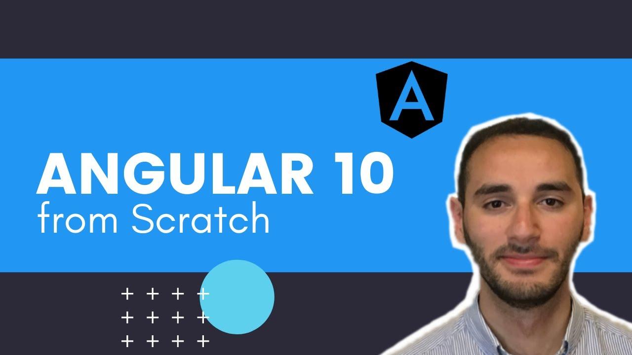 Angular 10 Tutorial from Scratch