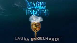 Mages Unbound - Official Book Trailer