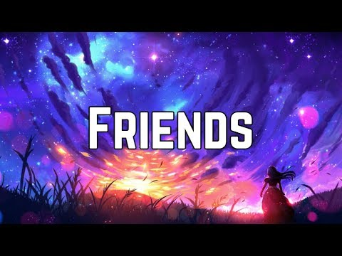 Marshmello & Anne Marie - Friends (Clean Lyrics)