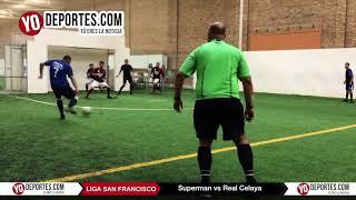 Superman vs. Real Celaya Champions Liga San Francisco