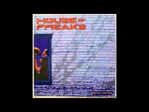 House of Freaks - Long Black Train