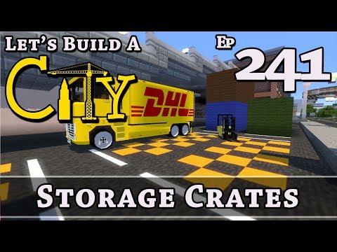 How To Build A City :: Minecraft :: Storage Crates :: E241