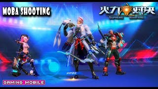 [Android/IOS] Superme Warfare by Tencent Moba 3V3 Shooting Gameplay #2