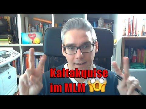 Kaltakquise im MLM - Kontakte machen im kalten Markt
