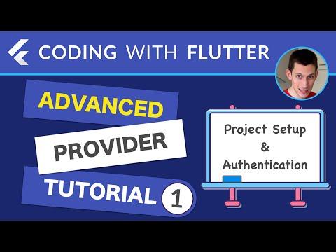 Advanced Provider Tutorial - Part 1: Project Setup & Authentication Flow