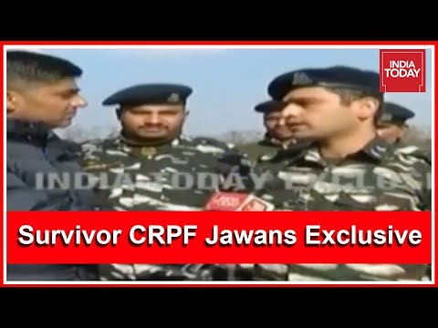 Exclusive : CRPF Jawans Who Survived Pulwama Attack Speaks To India Today