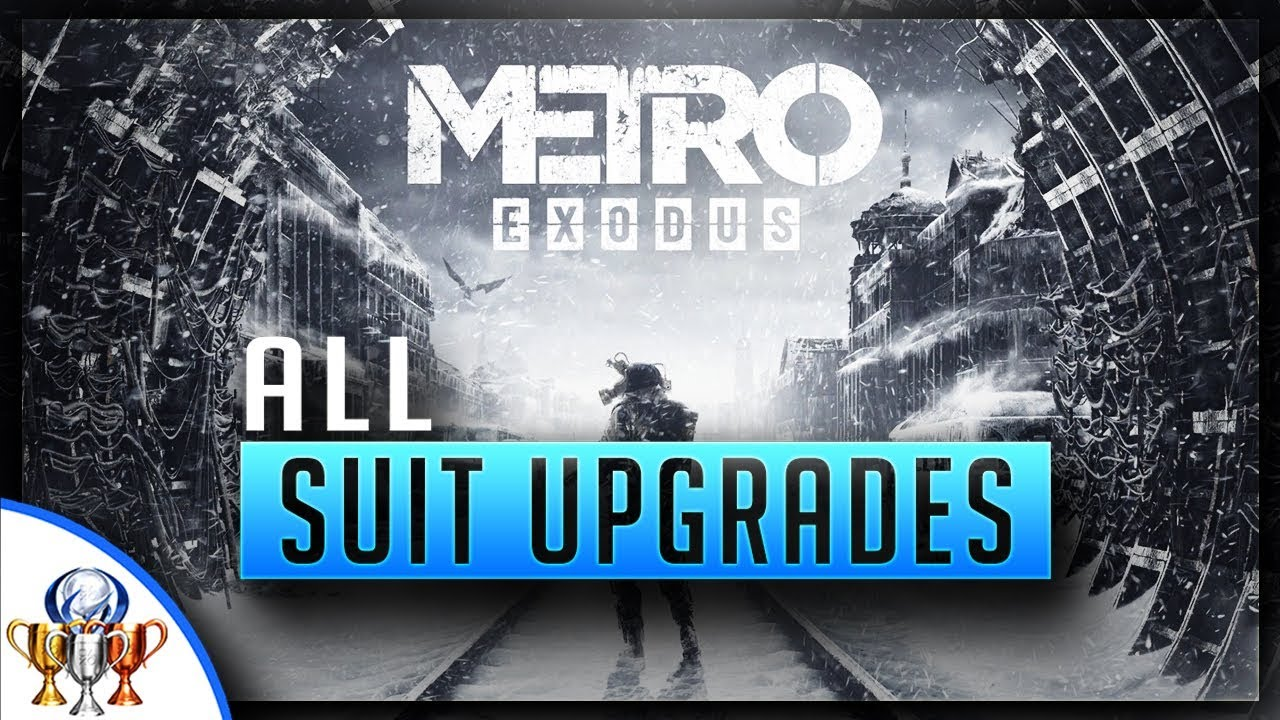 Metro Exodus - All Artyom Suit Upgrades & Night Vision Goggles - Dressed For Success Trophy