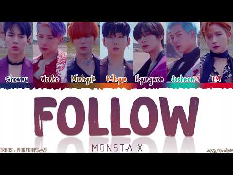 MONSTA X (몬스타엑스) - 'FOLLOW' Lyrics [Color Coded_Han_Rom_Eng]
