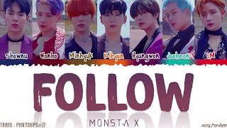Gambar cover MONSTA X (몬스타엑스) - 'FOLLOW' Lyrics [Color Coded_Han_Rom_Eng]