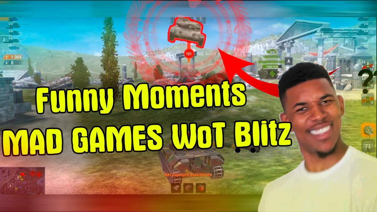 MAD GAMES.MEMES 2020 / Funny Moments WoT Blitz