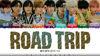 Download NCT 127 - 'ROAD TRIP' Lyrics [Color Coded_Han_Rom_Eng]