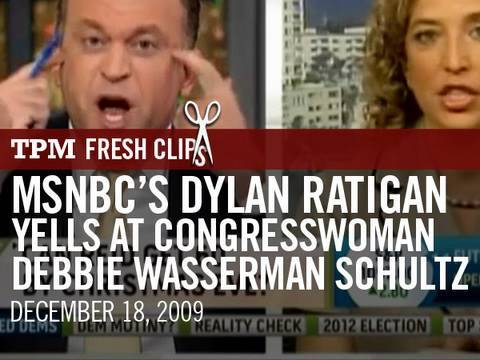 MSNBC's Dylan Ratigan Yells at Congresswoman Debbie Wasserman Schultz (D-FL)