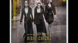 Dixie Chicks - Bitter End (view lyrics below)