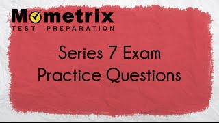 Series 7 Exam Prep - Free Series 7 Practice Test