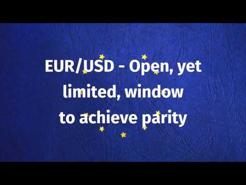 Currency of the week: EUR/USD - Open, yet limited, window to achieve parity