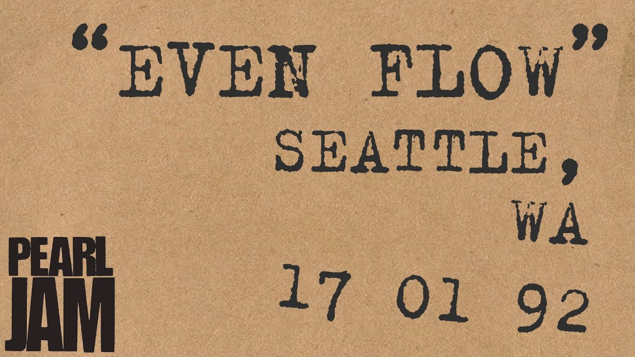 Even Flow (Audio) - Live In Seattle, WA (1/17/1992) - Pearl Jam Bootleg Trivia
