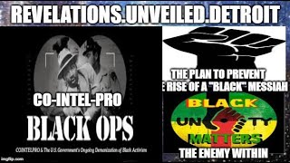 "COINTELPRO: U.S. Intelligence Program To PREVENT A ""BLACK"" Messiah. The ENEMY WITHIN."