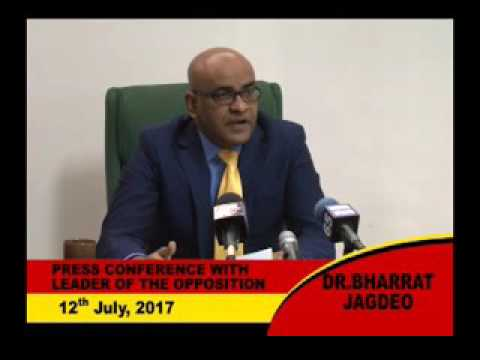 Press Conference with Opposition Leader Dr Bharrat Jagdeo Wednesday July 12th 2017