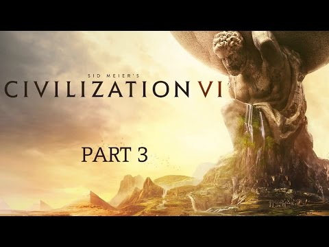 Civilization VI - Part 3 - Districts and Traders