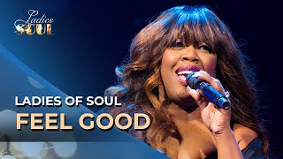 Ladies of Soul 2018 | Feel Good