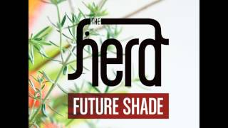 Watch Herd Future Shade video