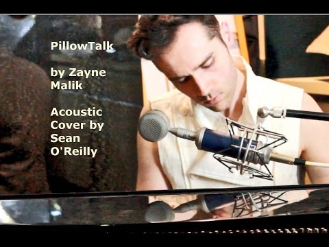 Pillowtalk - Zayne Malik - Acoustic Piano Cover by Sean O'Reilly