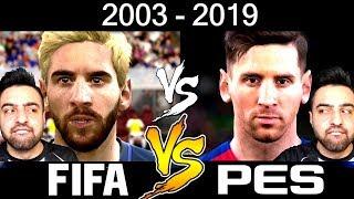 RONALDO ! MESSİ ! NEYMAR ! FİFA VS PES ! 2003 DEN 2019 A KADAR !