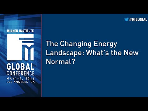 The Changing Energy Landscape: What's the New Normal?
