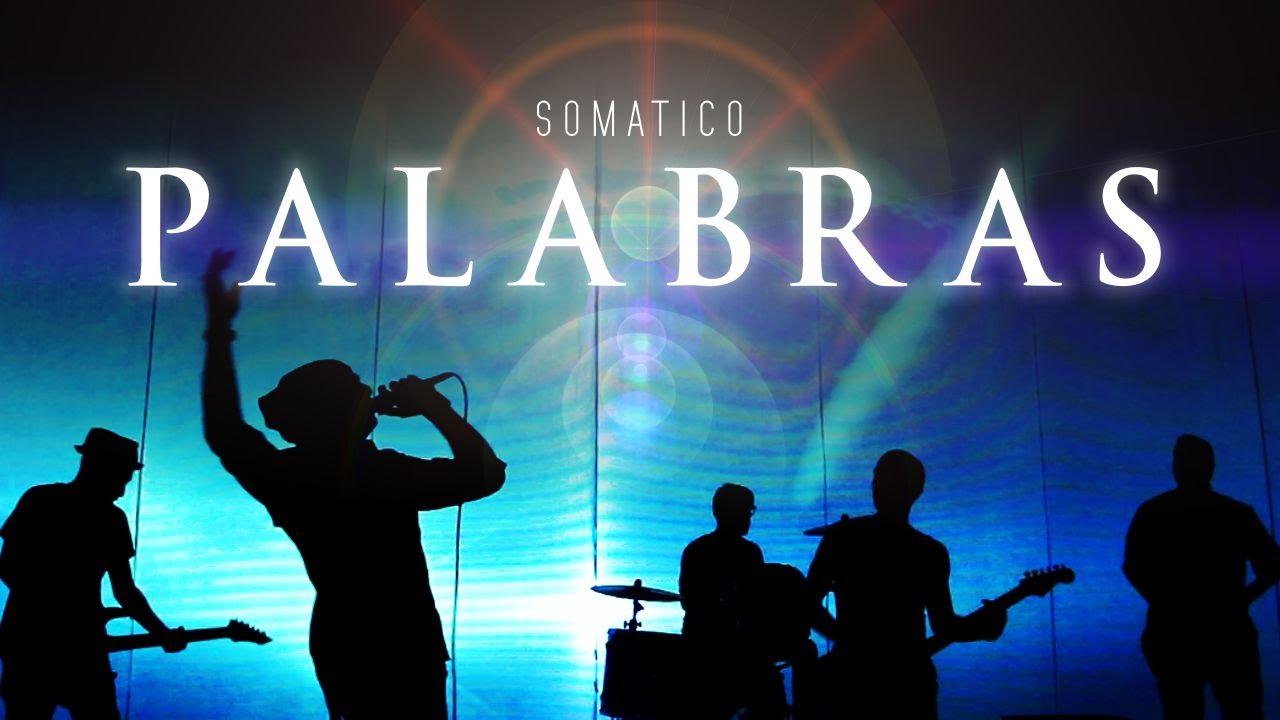 SOMÁTICO - Palabras - YouTube