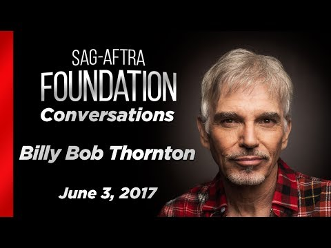 Conversations with Billy Bob Thornton