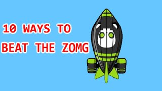 10 Ways To Beat The ZOMG - Bloons TD Battles