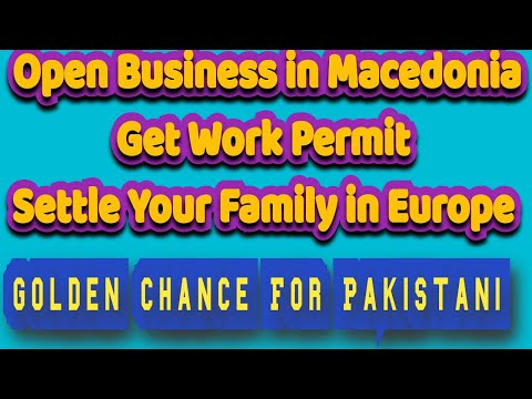 Set Up Business in European Country Macedonia And Get Work Permit