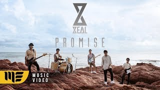 Promise (ฉันสัญญา) - ZEAL [Official MV]