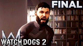 Watch Dogs 2 (PS4) - FINAL MISSION - Motherload