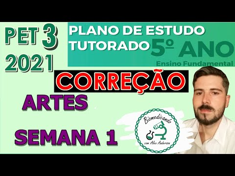 Download Correção PET 3 (2021) - Artes 5° ano (SEMANA 1) VOLUME 3