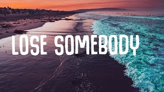 Baixar Kygo - Lose Somebody (Lyrics) ft. OneRepublic