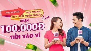 [Hướng dẫn] Cách đăng ký trở thành cộng tác viên Momo 100K - Ditadi.net