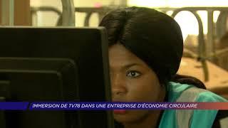 Yvelines | Immersion de TV78 dans une entreprise d'économie circulaire